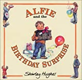 Alfie and the Birthday Surprise, Shirley Hughes, 0688151876