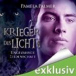 Ungezähmte Leidenschaft (Krieger des Lichts 3)   Pamela Palmer