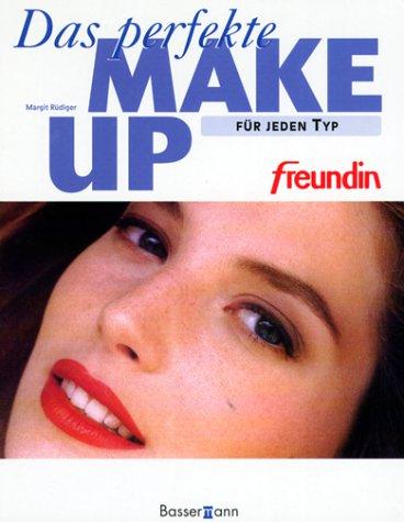 'Freundin' Das perfekte Make-up für jeden Typ Gebundenes Buch – 1999 Margit Rüdiger Bassermann 3809407119 Schönheit / Kosmetik