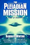 The Pleiadian Mission, Randolph Winters, 1885757077