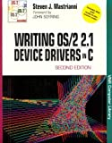 Writing OS - 2 2.1 Device Drivers in Ck, Steven J. Mastrianni, 0442017294
