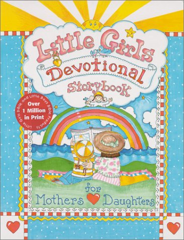 Little Girls Devotional Storybook: For Mothers and Daughters PDF