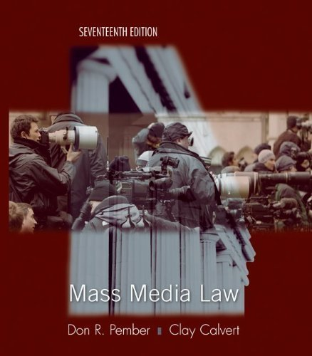 Mass Media Law by Pember, Don Published by McGraw-Hill Humanities/Social Sciences/Languages 17th (seventeenth) edition (2010) Paperback by McGraw-Hill Humanities/Social Sciences/Languages