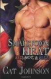 Smalltown Heat: Jared / Cole / Bobby