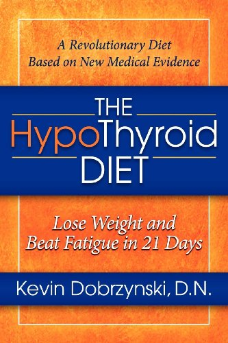 HypoThyroid Diet Lose Weight Fatigue ebook