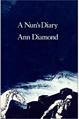Nun's Diary (Signal Editions Poetry Series) by Ann Diamond (2006-06-25)