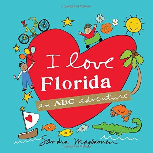 I Love Florida: An ABC Adventure