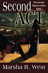 Second Act: The Second Chances Series, Book 1