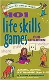 101 Life Skills Games for Children, Bernie Badegruber, 0897934423