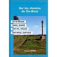 Chemins du Tro-Breiz