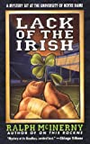 Lack of the Irish: A Mystery Set at the University of Notre Dame (Roger and Philip Knight Mysteries Set at the Univ. of Notre Dame)