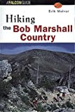 Hiking Bob Marshall Country, Erik Molvar, 1560444037