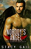 Nobody's Angel (The Earth Angels)