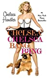 Book cover from Chelsea Chelsea Bang Bang by Chelsea Handler