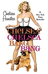 Life Will Be the Death of Me (Audiobook) by Chelsea Handler