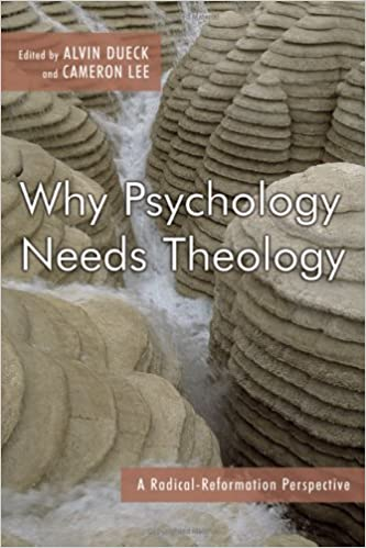 Read Why Psychology Needs Theology PDF