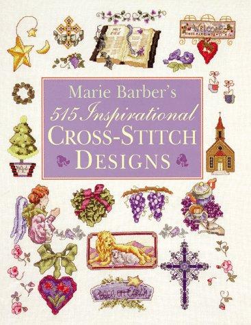 Marie Barber's 515 Inspirational Cross-Stitch Designs