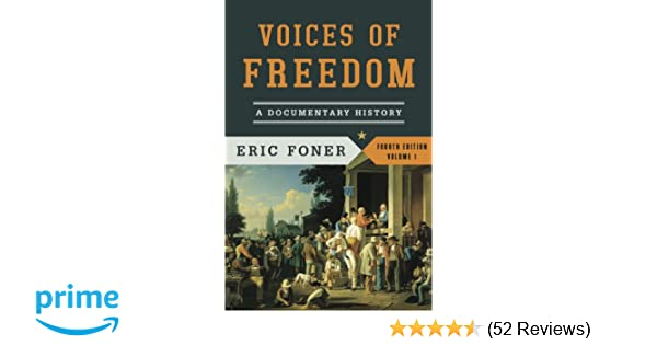 Voices Of Freedom A Documentary History Fourth