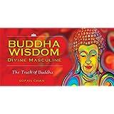 Buddha Wisdom Inspiration Cards - Divine Masculine: The Truth of Buddha, 40 Full Colour Cards