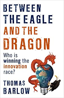 Between the Eagle and the Dragon by [Barlow, Thomas]