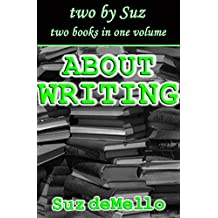 About Writing: Your Essential Writing Manual