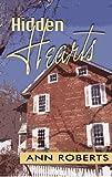 Hidden Hearts, Ann Roberts, 1594932875