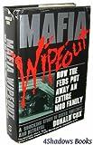 Mafia Wipeout, Donald W. Cox, 094400752X