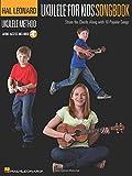 Ukulele for Kids Songbook: Hal Leonard Ukulele Method