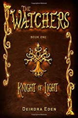 The Watchers, Knight of Light: International Edition Paperback