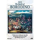The Campaigns of Napoleon: 1812 - The Battle of Borodino
