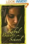 Kabul Beauty School: An American Woma...