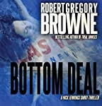 Bottom Deal: A Nick Jennings Digital Short | Robert Gregory Browne