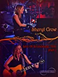 Sheryl Crow - Live at Soundstage - Part One