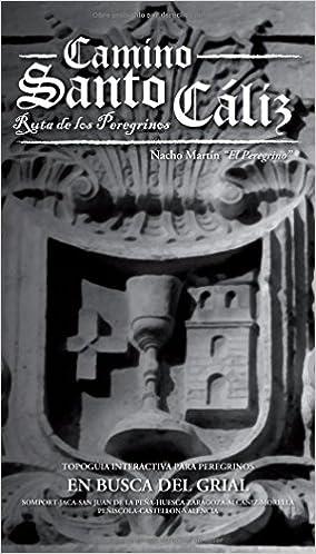 Camino Santo Cáliz