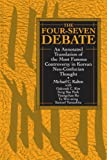 The Four-Seven Debate: An Annotated Translation of