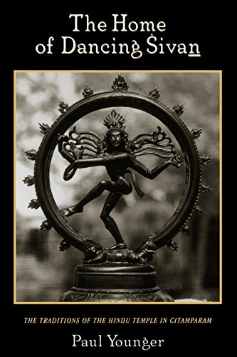 The Home of Dancing Sivan: The Traditions of the Hindu Temple in Citamparam (Oxford Early Christian Studies (Paperback))