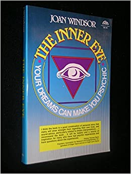 d293c565008a The inner eye: Your dreams can make you psychic by Joan Windsor (1987-08-01):  Joan Windsor: Amazon.com: Books