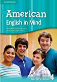 American English in Mind Level 4 Teacher's Edition, Herbert Puchta and Jeff Stranks, 0521733499