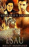 Esau (Leopard's Spot)