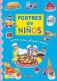Mis primeras recetas de postres / My first dessert recipes (Spanish Edition)