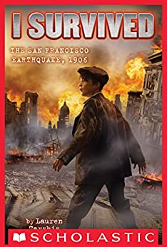 I Survived the San Francisco Earthquake, 1906 (I Survived #5) by [Tarshis, Lauren]