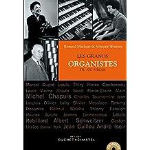 Les grands organistes du XXe siècle (Musique) (French Edition)