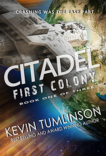 First Colony (Citadel Book 1) - Stores Citadel