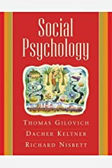 Social Psychology By Richard E. Nisbett, Thomas D. Gilovich, Dacher Keltner Hardcover