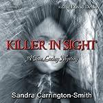 Killer in Sight: A Tom Lackey Mystery   Sandra Carrington-Smith