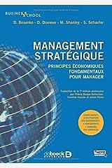 Management stratégique : Principes économiques fondamentaux pour manager Paperback
