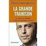 GRANDE TRAHISON (LA)