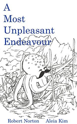 A Most Unpleasant Endeavour