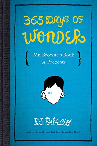 365 Days of Wonder: Mr. Brownes Book of Precepts