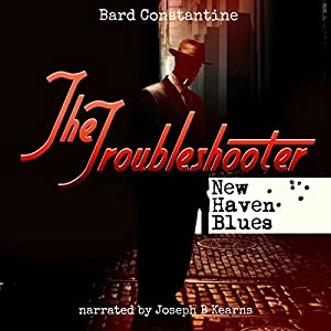 The Troubleshooter: New Haven Blues Audiobook